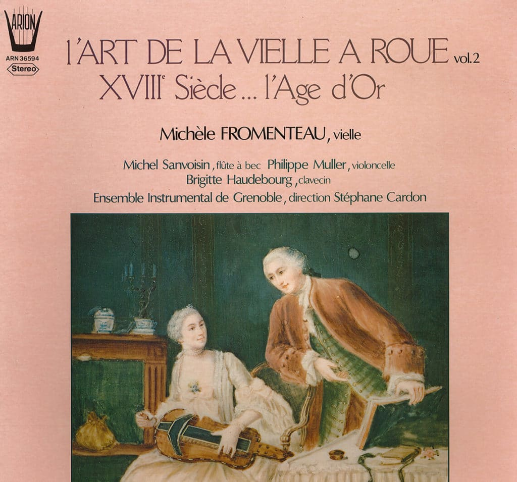 Michèle Fromenteau seule soliste désormais: L'art de la vielle à roue, vol. 1 (1979) avec l'ensemble Roger Cotte, et vol. 2 (1981) avec l'ensemble instrumental de Grenoble, depuis disponibles en CD.