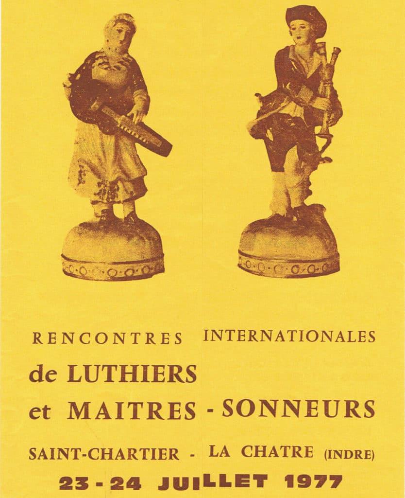 23-24 juillet 1977: les «Rencontres Internationales de Luthiers et Maîtres-Sonneurs» sont baptisées!